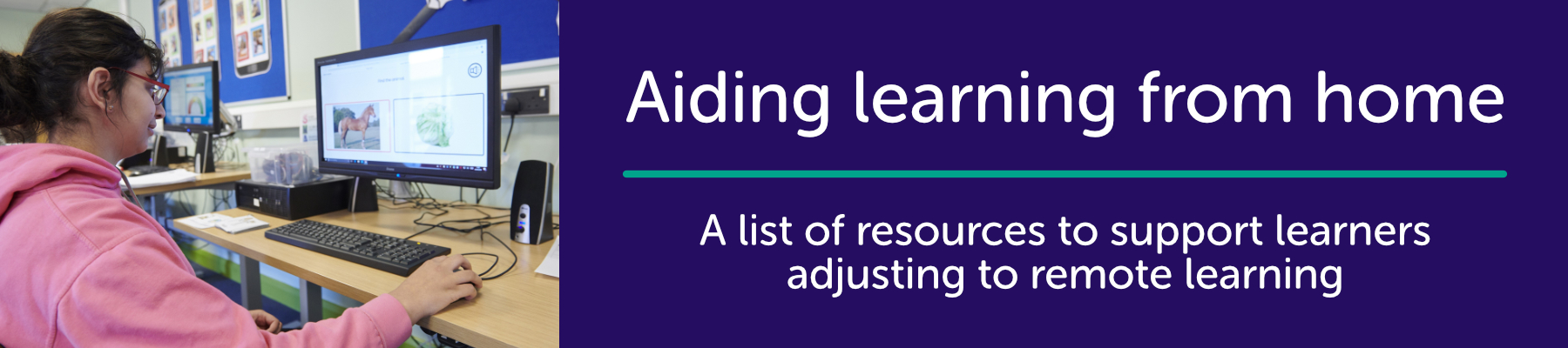 Aiding learning from home: A list of resources to support learners adjusting to remote learning